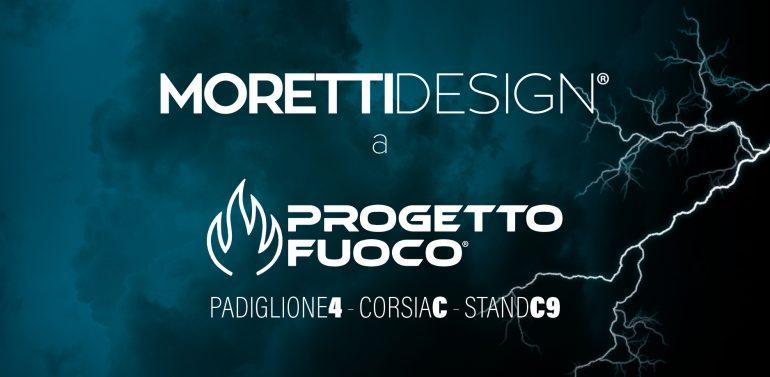 Moretti Design a Progetto Fuoco 2020
